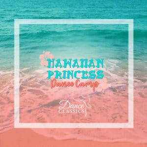 Hawaiian Princess Dance Camp