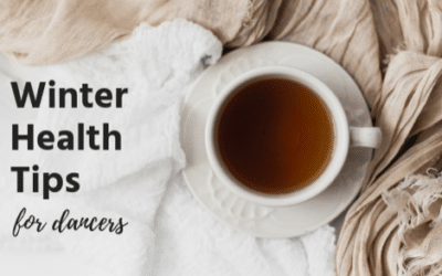 Winter Health Tips for Dancers