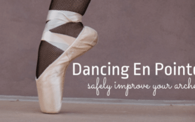 Dancing En Pointe – Safely Improve Your Arches